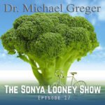 The Science of Plant-Based Nutrition with Dr. Michael Greger